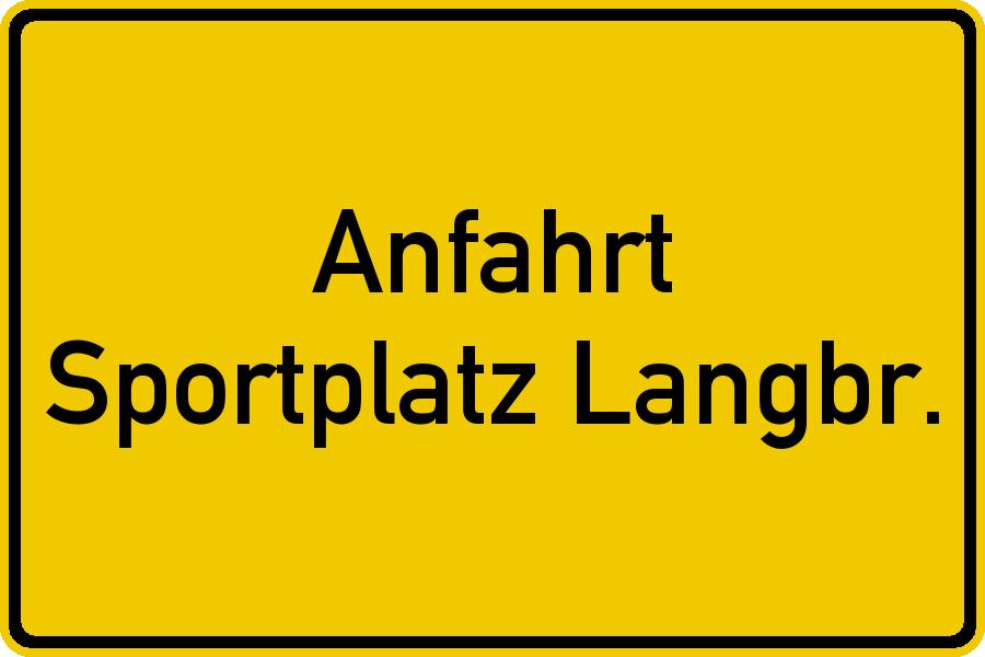 Anfahrt Sportplatz Langbroich